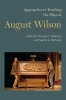 9781603292580 : approaches-to-teaching-the-plays-of-august-wilson-shannon-richards