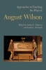 9781603292597 : approaches-to-teaching-the-plays-of-august-wilson-shannon-richards