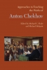 9781603292672 : approaches-to-teaching-the-works-of-anton-chekhov-finke-holquist