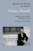 9781603293181 : approaches-to-teaching-the-works-of-orhan-pamuk-turkkan-damrosch-pamuk