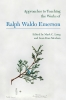 9781603293747 : approaches-to-teaching-the-works-of-ralph-waldo-emerson-long-meehan