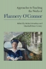 9781603294065 : approaches-to-teaching-the-works-of-flannery-oconnor-donahoo-gentry