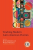 9781603294096 : teaching-modern-latin-american-poetries-kuhnheim-nicholson