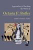 9781603294157 : approaches-to-teaching-the-works-of-octavia-e-butler-stanley