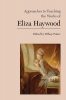 9781603294249 : approaches-to-teaching-the-works-of-eliza-haywood-potter