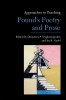 9781603294492 : approaches-to-teaching-pounds-poetry-and-prose-tryphonopoulos-nadel