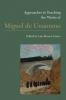 9781603294713 : approaches-to-teaching-the-works-of-miguel-de-unamuno-alvarez-castro