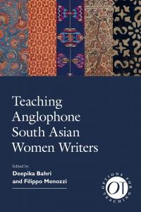 9781603294904 : teaching-anglophone-south-asian-women-writers-bahri-menozzi