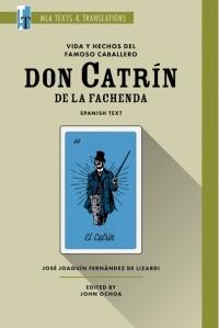 9781603295345 : vida-y-hechos-del-famoso-caballero-don-catrin-de-la-fachenda-fernandez-de-lizardi-ochoa-ochoa
