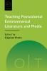 9781603295536 : teaching-postcolonial-environmental-literature-and-media-iheka