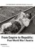 9781608010257 : from-empire-to-republic-post-world-war-i-austria-bischof-plasser-berger