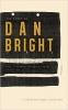 9781608011247 : the-story-of-dan-bright-bright-nobel