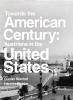 9781608011773 : towards-the-american-century-bischof-richter