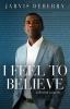 9781608011858 : i-feel-to-believe-deberry