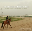 9781608011865 : the-horses-pulled-me-back-to-them-edwards-addison-bernis