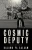 9781608011896 : cosmic-deputy-ya-salaam