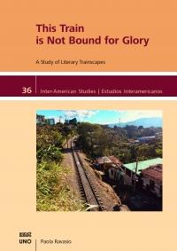 9781608012169 : this-train-is-not-bound-for-glory-ravasio