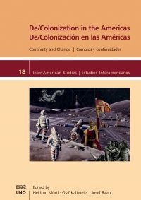 9781608012268 : de-colonization-in-the-americas-mortl-kaltmeier-raab