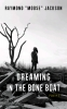 9781608012336 : dreaming-in-the-bone-boat-jackson