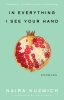 9781608012374 : in-everything-i-see-your-hand-kuzmich