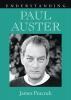 9781611170528 : understanding-paul-auster-peacock