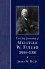 9781611171716 : the-chief-justiceship-of-melville-w-fuller-1888-1910-ely