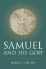 9781611172225 : samuel-and-his-god-marti-j-steussy