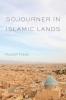 9781611173161 : sojourner-in-islamic-lands-fraser