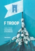 9781611173338 : f-troop-and-other-citadel-stories-worley