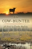 9781611173888 : the-cow-hunter-hudson