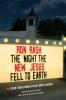 9781611175141 : the-night-the-new-jesus-fell-to-earth-rash