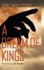 9781611175356 : a-dream-of-kings-petrakis-georgakas