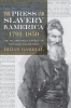 9781611176032 : the-press-and-slavery-in-america-1791-1859-gabrial