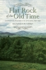 9781611176469 : flat-rock-of-the-old-time-cuthbert