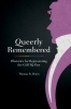 9781611176704 : queerly-remembered-dunn
