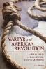 9781611177183 : martyr-of-the-american-revolution-bragg-bragg