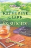 9781611177770 : the-ex-suicide-katherine-clark