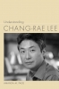 9781611177824 : understanding-chang-rae-lee-page
