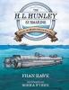 9781611177886 : the-h-l-hunley-submarine-hawk-wyrick