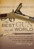 9781611177923 : the-best-gun-in-the-world-seigler