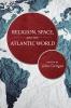 9781611177961 : religion-space-and-the-atlantic-world-corrigan