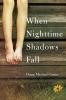 9781611178326 : when-nighttime-shadows-fall-cantor