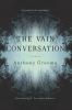 9781611178821 : the-vain-conversation-grooms-major-johnson
