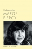 9781611179521 : understanding-marge-piercy-bickford