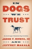9781611179675 : in-dogs-we-trust-rivers-makala