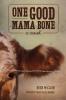 9781611179828 : one-good-mama-bone-mcclain