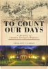 9781611179965 : to-count-our-days-clarke