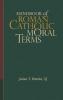 9781626160033 : handbook-of-roman-catholic-moral-terms-bretzke