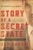 9781626160316 : story-of-a-secret-state-karski-albright