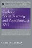 9781626160590 : catholic-social-teaching-and-pope-benedict-xvi-curran
